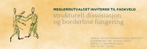 Fagkveld: strukturell dissosiasjon og borderline fungering