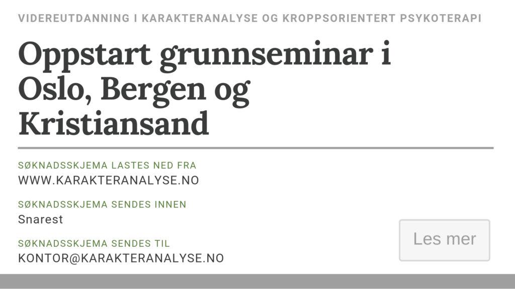 Oppstart grunnseminar Kristiansand (2018), Bergen og Oslo (2019)