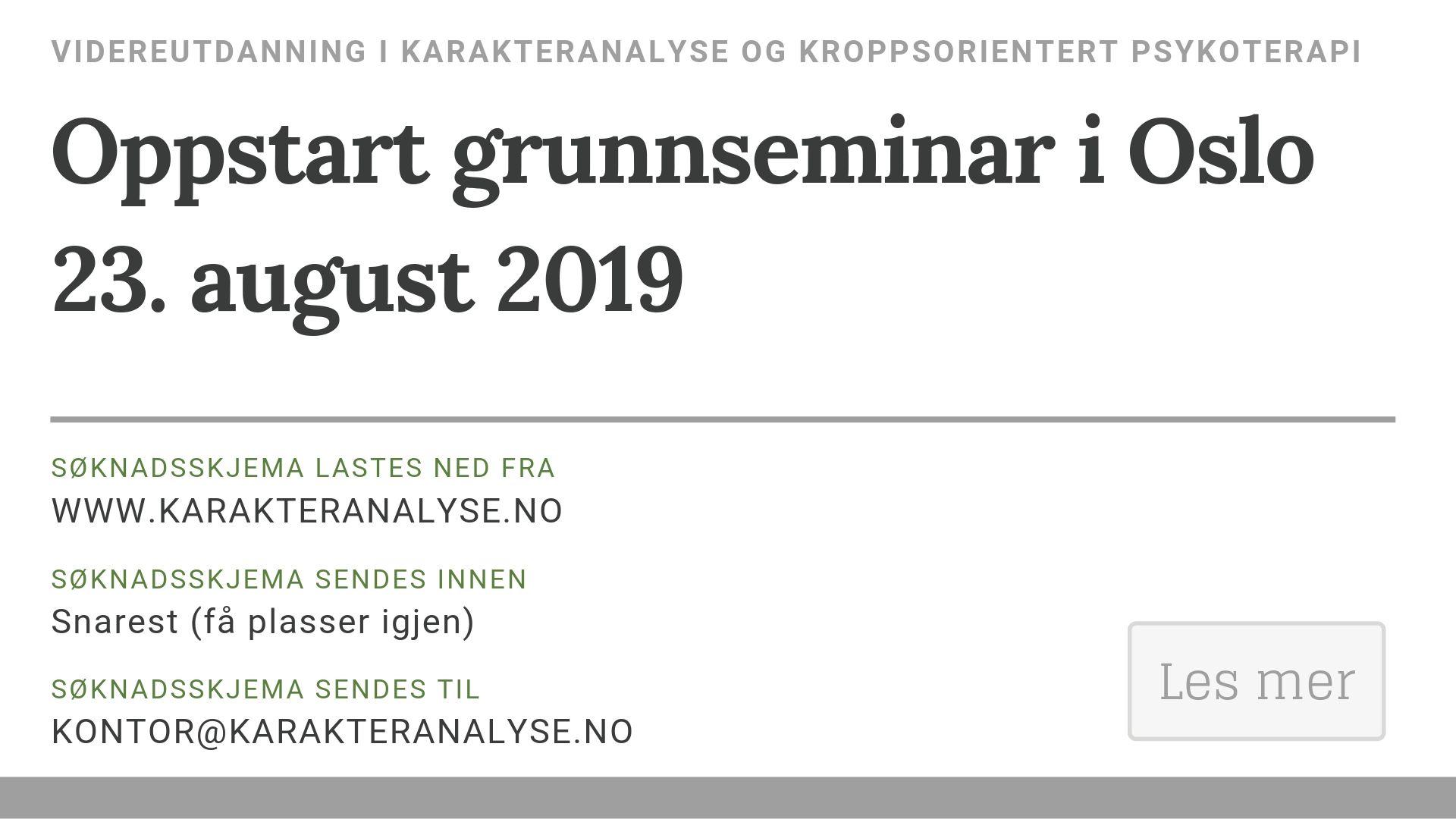 Oppstart neste grunnseminar i Oslo er den 23. august 2019
