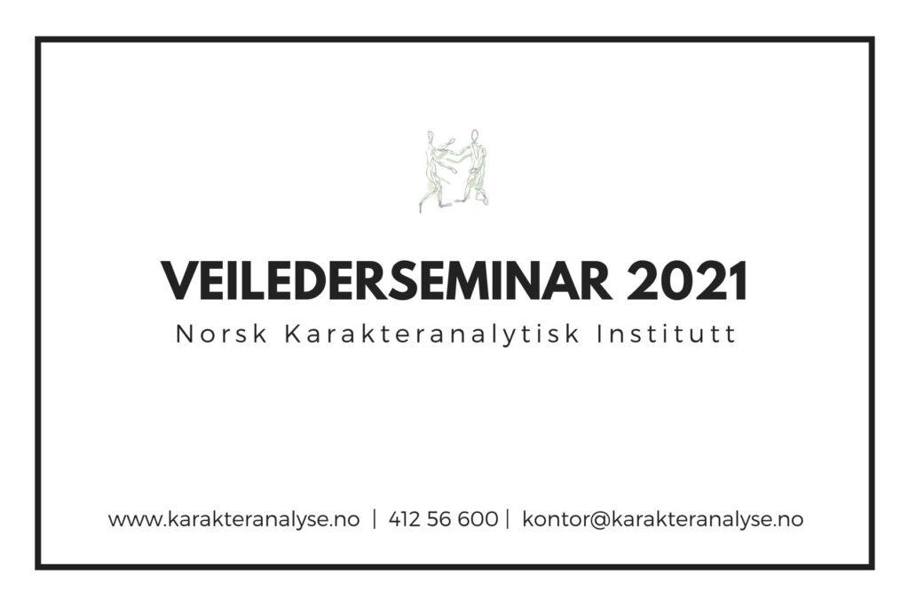 Poster om veilederseminar ved Norsk Karakteranalytisk Institutt i 2021